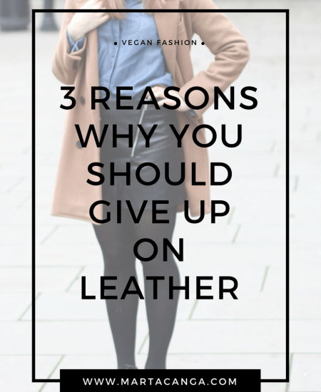 3 Reasons Why You Should Give Up On Leather